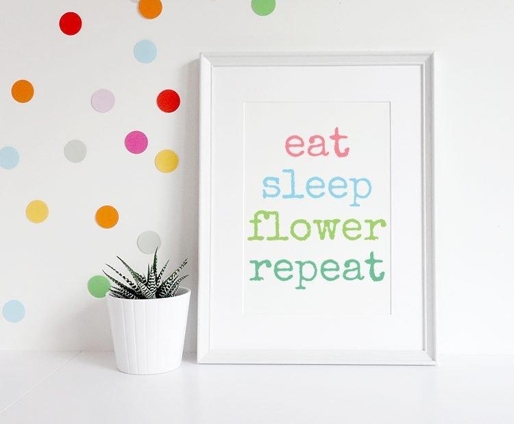 eat_sleep_flower_print